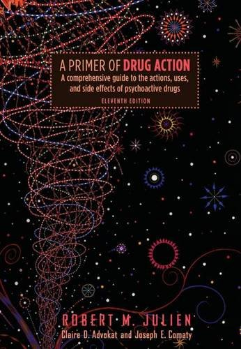 A Primer of Drug Action (1429206799) by Julien, Robert M.