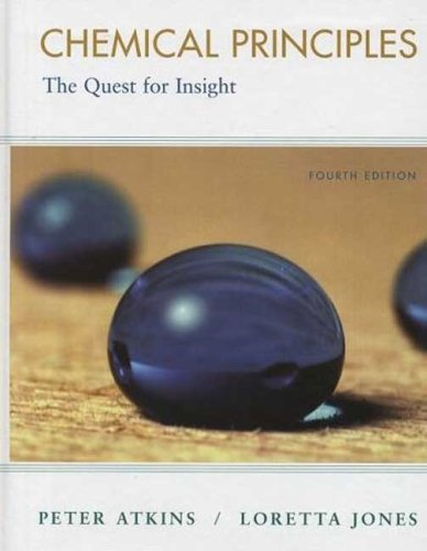Chemical Principles: The Quest for Insight: Peter Atkins, Loretta