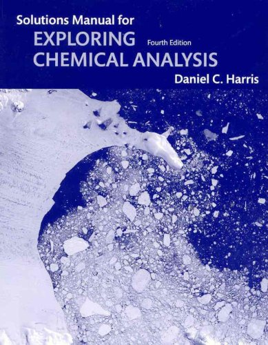 9781429210041 student solutions manual for exploring chemical rh abebooks com exploring chemical analysis 4th edition solutions manual pdf exploring chemical analysis 4th edition solutions manual pdf