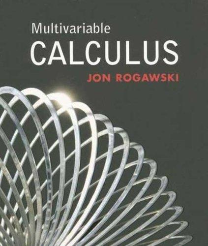 Multivariable Calculus: Rogawski, Jon