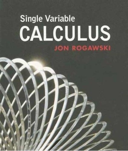 Single Variable Calculus: Jon Rogawski