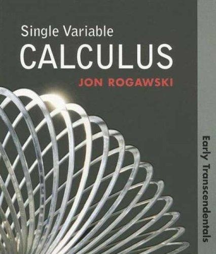 Single Variable Calculus: Early Transcendentals (Paper): Jon Rogawski