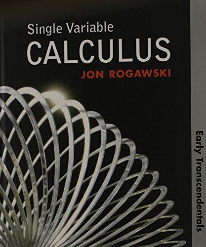 Single Variable Calculus Early Transcendentals (HS Version): Rogawski, Jon