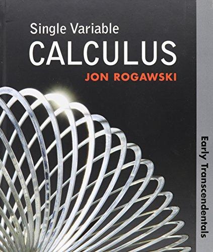 Single Variable Calculus, Early Transcendentals, Solutions Manual: Jon Rogawski