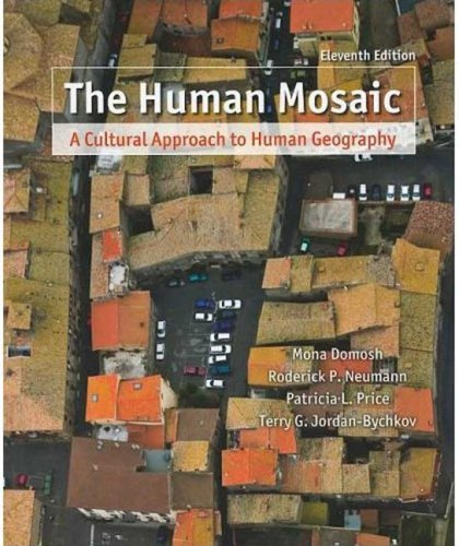 9781429214261: The Human Mosaic: A Cultural Approach to Human Geography