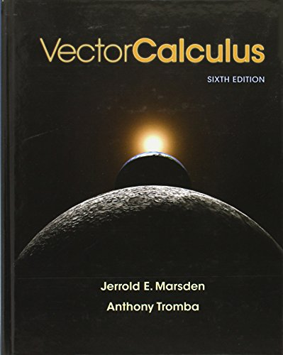 Vector Calculus (Hardback): University Jerrold E