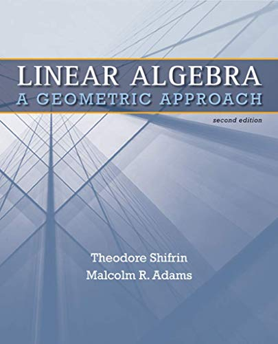 9781429215213: Linear Algebra: A Geometric Approach