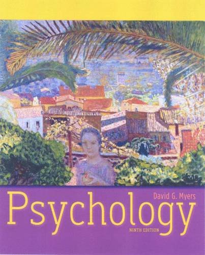 Psychology, 9th Edition: David G. Myers