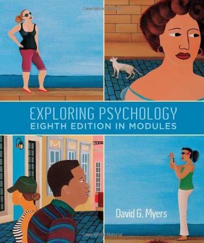 9781429216364: Exploring Psychology, Eighth Edition, In Modules