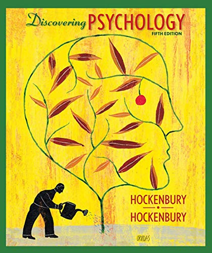 Discovering Psychology, 5th Edition: Don H. Hockenbury,