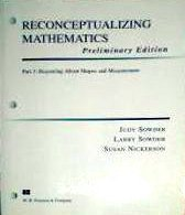 Reconceptualizing Mathematics. Preliminary Edition. Part 3. Reasoning About Shapes and Measurement:...