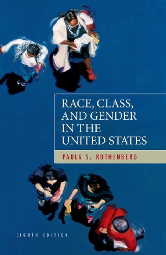 9781429217880: Race, Class, and Gender in the United States: An Integrated Study, Eighth edition