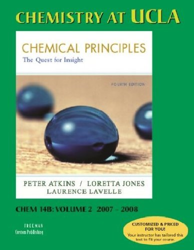 Chemistry at UCLA Chemical Principles The quest: Peter Atkins, Loretta