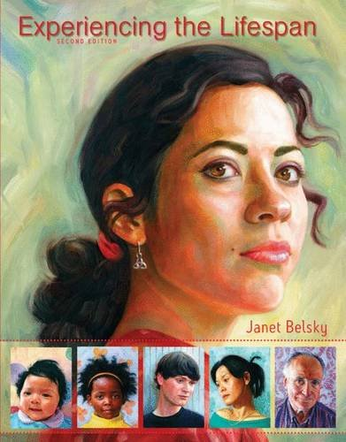 Experiencing the Lifespan: Janet Belsky