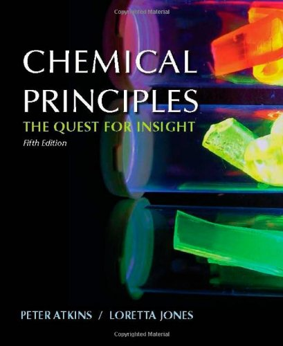 Chemical Principles: Atkins, Peter; Jones, Loretta