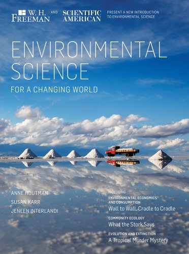 Environmental Science for a Changing World: Anne Houtman; Susan