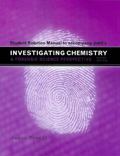 Student Solutions Manual for Investigating Chemistry: Powell, Jason