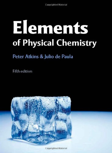 Solutions Manual for Elements of Physical Chemistry: Atkins, Peter; dePaula,