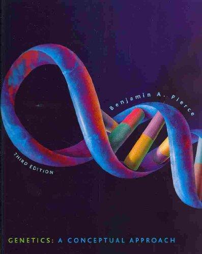 Genetics: A Conceptual Approach & Genetics: A Conceptual Approach; Problem Solving Videos ...