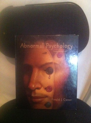 Abnormal Psychology: Comer, Ronald J.