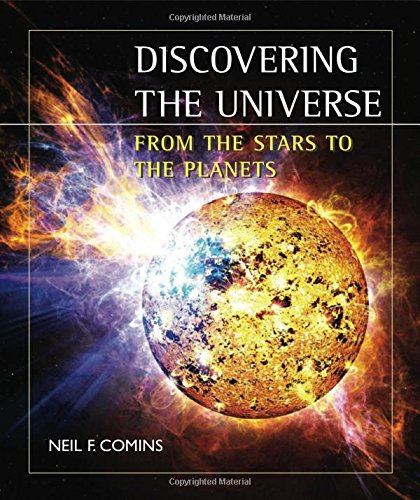 9781429230421: Discovering the Universe: From the Stars to the Planets