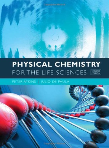9781429231145: Physical Chemistry for the Life Sciences, 2nd Edition