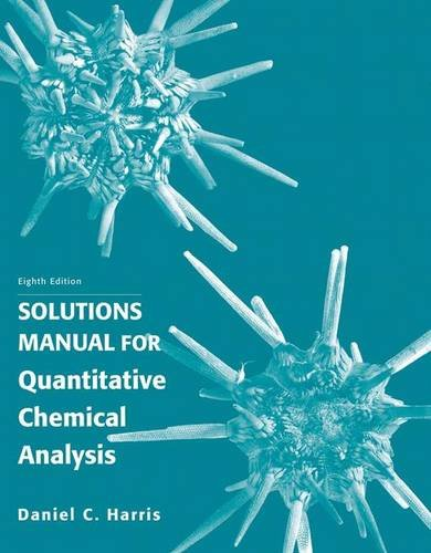9781429231237: Solution Manual for Quantitative Chemical Analysis