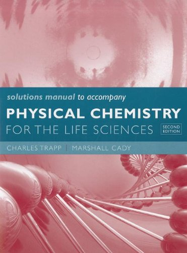 Solutions Manual for Physical Chemistry for the: Atkins, Peter, de