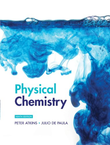 Physical Chemistry Volume 1: Thermodynamics and Kinetics: Atkins, Peter, de