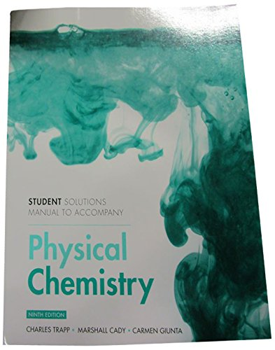 Student Solutions Manual for Physical Chemistry: Peter Atkins, Julio