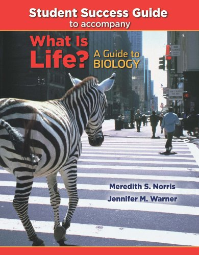 9781429232166: Student Success Guide for What Is Life? A Guide to Biology