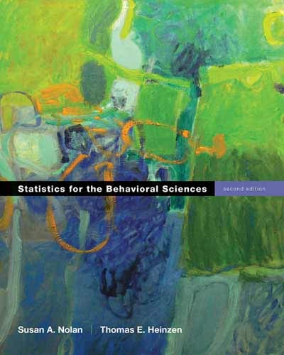 Statistics for the Behavioral Sciences: Nolan, Susan A.;