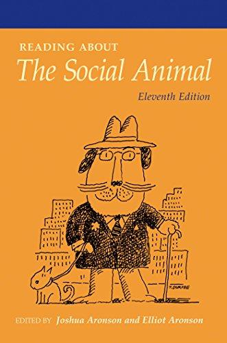 Readings About The Social Animal: Aronson, Elliot, Aronson,