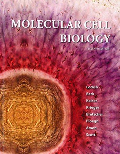 Molecular Cell Biology: Lodish, Harvey; Berk,