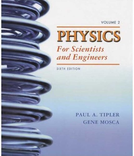 9781429237925: Physics for Scientists and Engineers, Volume 2: Electricity and Magnetism, Light