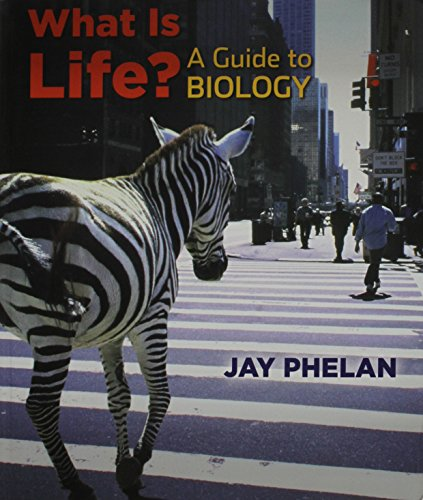 What is Life? Guide to Biology &: Patrick John Phelan,