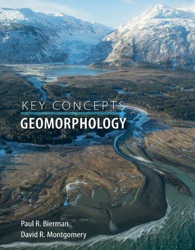 Key Concepts in Geomorphology: Paul R. Bierman