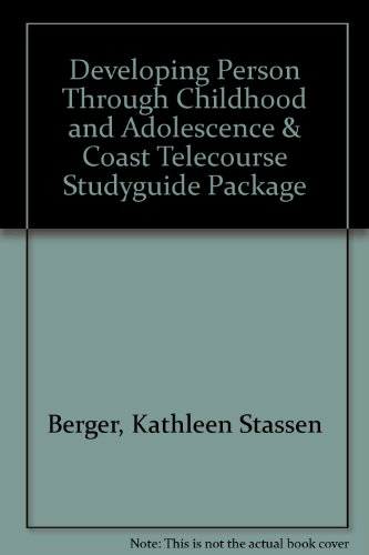 9781429239882: Developing Person Through Childhood and Adolescence & Coast Telecourse Studyguide Package