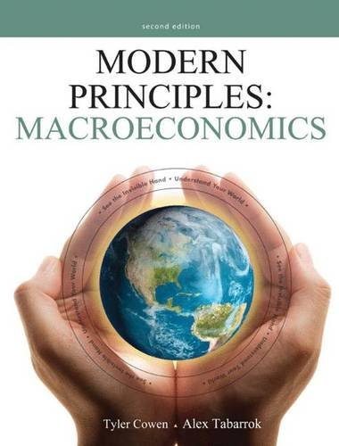 Modern Principles: Macroeconomics 2nd edition: Cowen