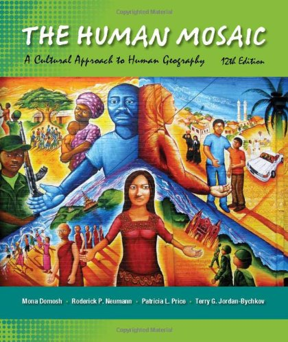 9781429240185: The Human Mosaic: A Cultural Approach to Human Geography