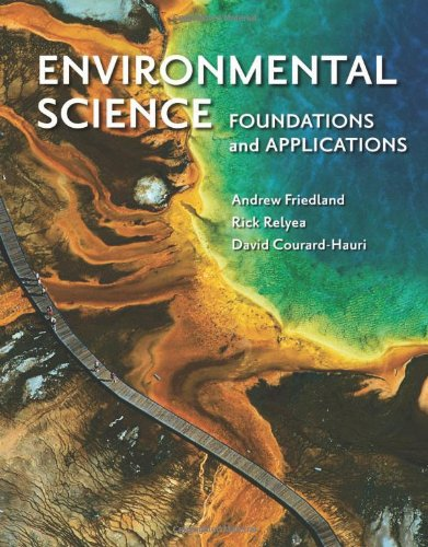 9781429240291: Environmental Science: Foundations and Applications