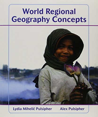 9781429242004: World Regional Geography Concepts and Atlas of World Geography