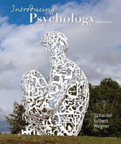 Introducing Psychology: Schacter, Daniel L.,