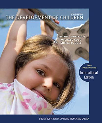 The Development of Children: 7th Edition (Hardback): Sheila R. Cole,