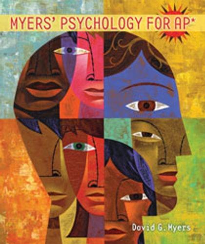Myers' Psychology for AP*: Myers, David G.