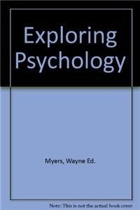 Exploring Psychology: Myers, Wayne Ed.