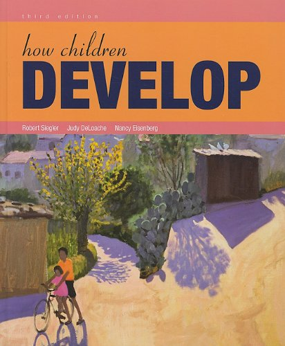 How Children Develop and Video Tool Kit for Human Development (1429247754) by Robert S. Siegler; Worth Publishers