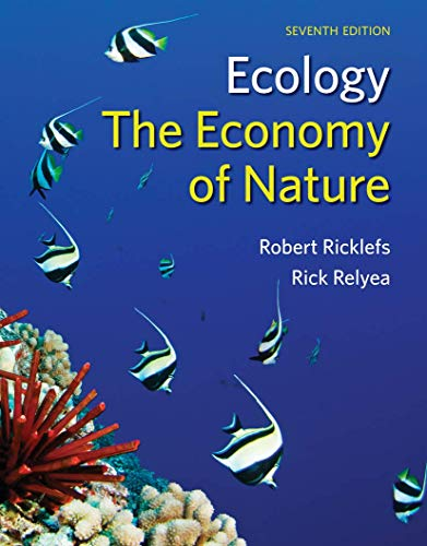 Ecology: The Economy of Nature: Ricklefs, Robert E.