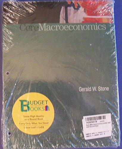 Core Macroeconomics Loose leaf and CourseTutor: Stone, Gerald