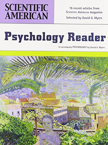 Scientific American Reader Third Edition for Myers: Myers, David G.